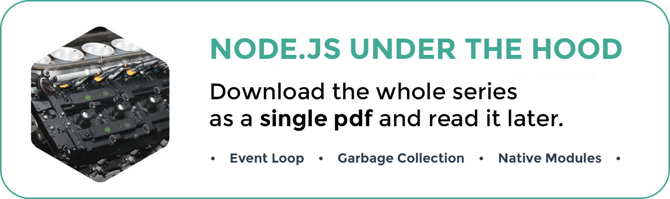 Download the whole Node.js Under the Hood tutorial series and read it later