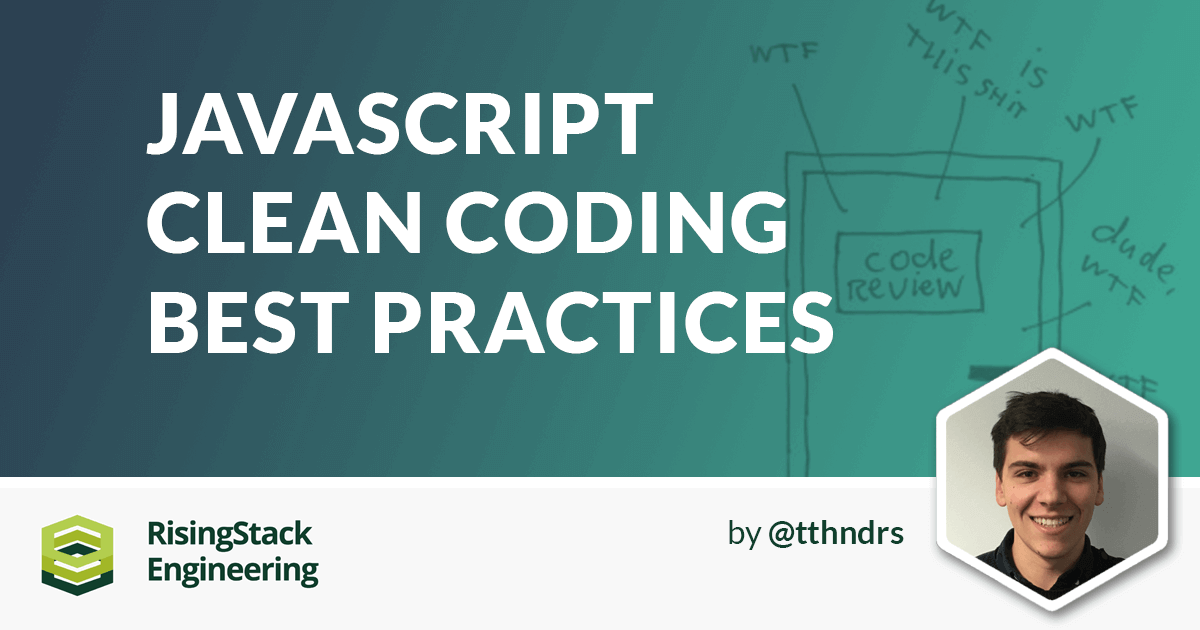 JavaScript Clean Coding Best Practices - Node.js at Scale