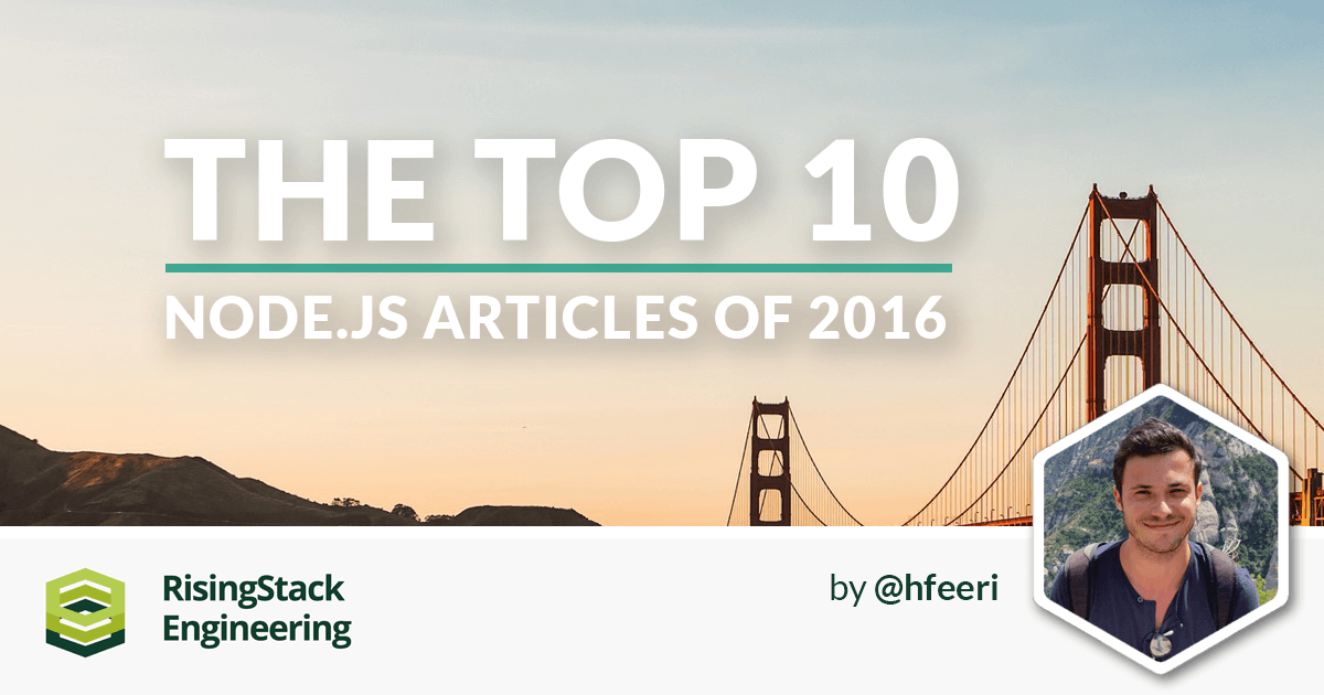 The 10 Most Important Node.js Articles of 2016