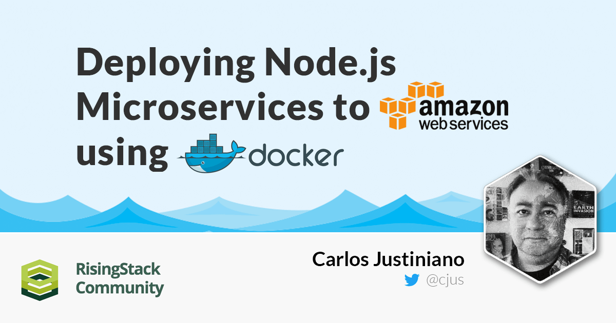 Deploying Node.js Microservices to AWS using Docker