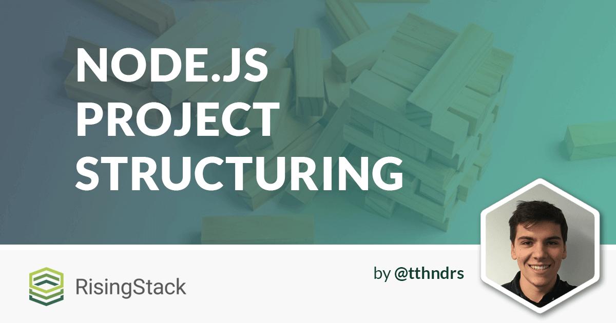 Advanced Node.js Project Structure Tutorial
