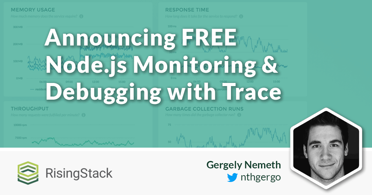 Announcing Free Node.js Monitoring & Debugging with Trace