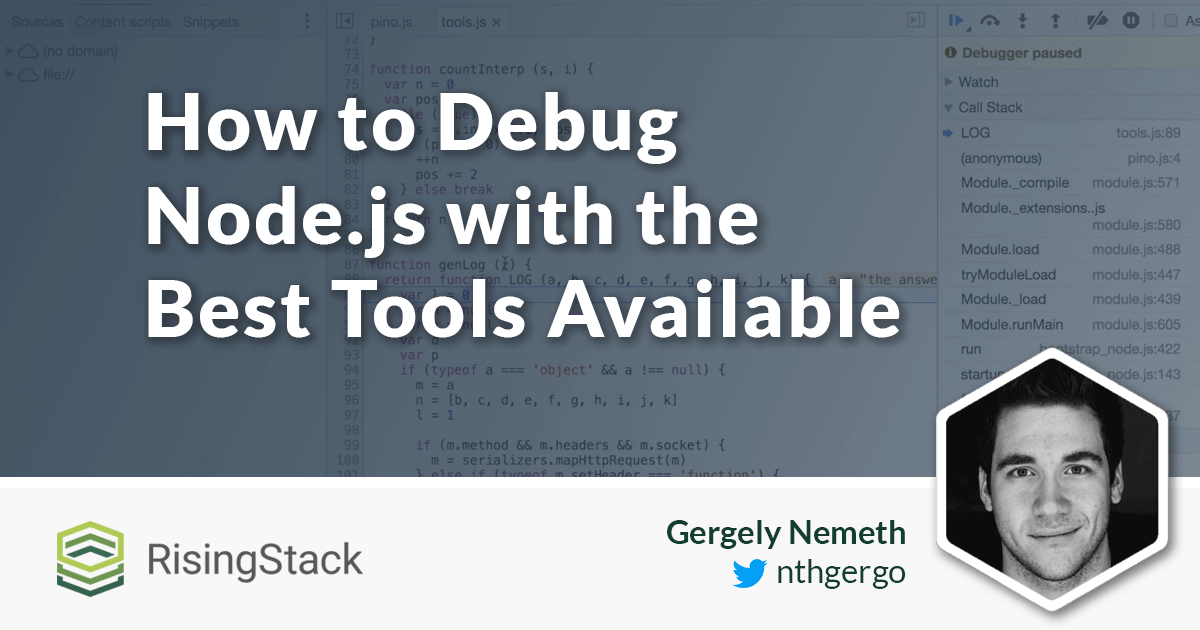 How to debug nodejs with the best tools available