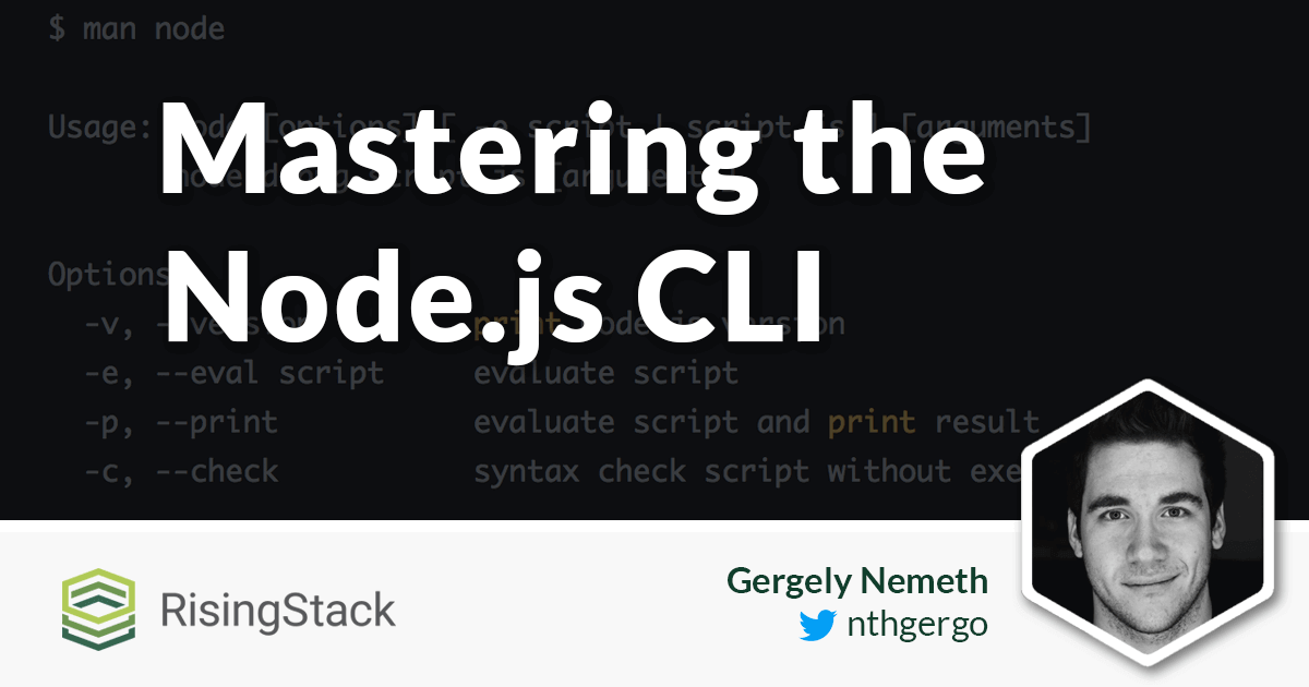 Mastering the Node.js CLI & Command Line Options