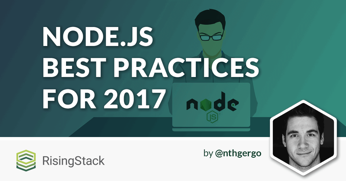 Node js Best Practices - How to Become a Better Developer in