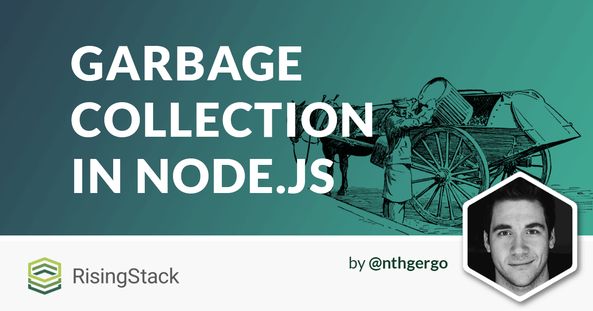 Node.js Garbage Collection Explained