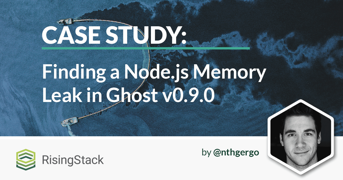 Case Study: Finding a Node.js Memory Leak in Ghost