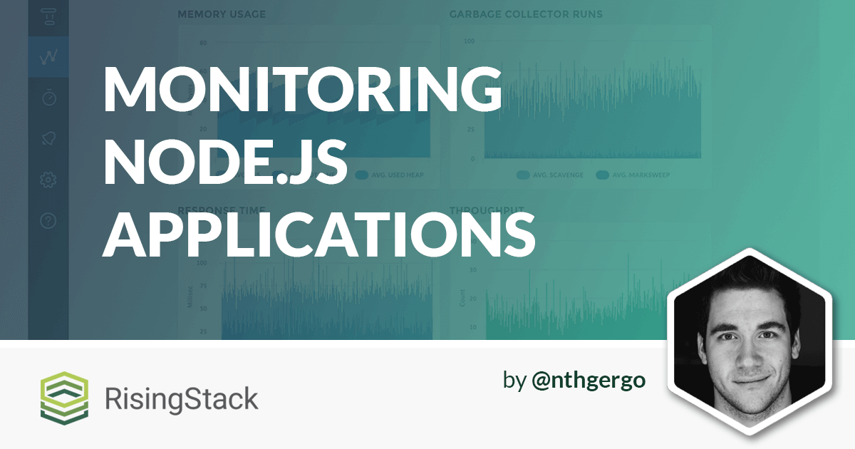 Node Hero - Monitoring Node.js Applications