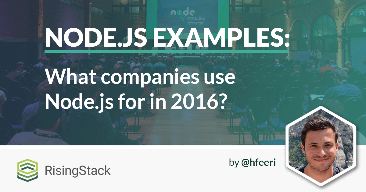 Node.js Examples - What Companies Use Node for in 2016