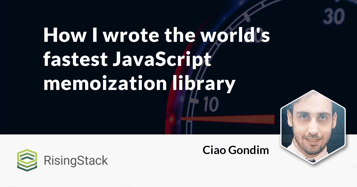 How I wrote the fastest JavaScript memoization library