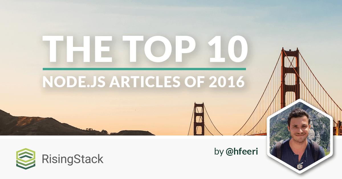 The 10 Most Important Node.js Articles of 2016