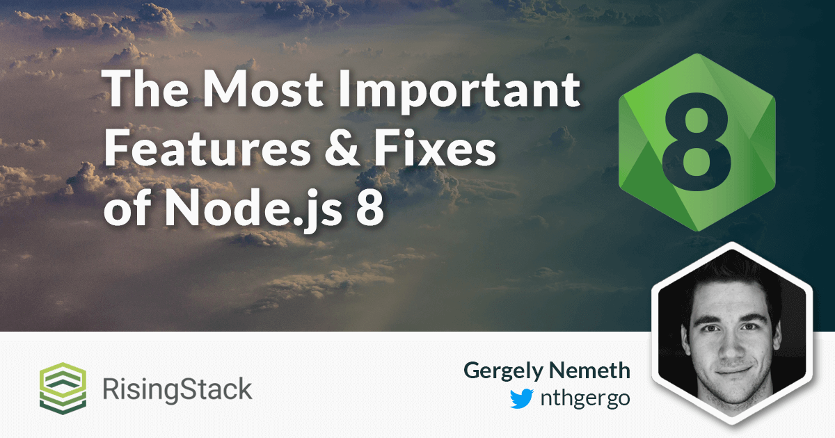 The Important Features and Fixes of Node.js Version 8