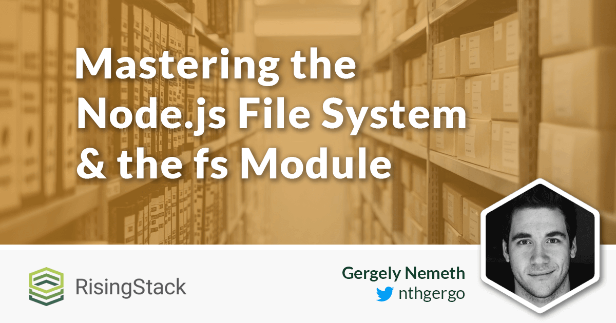 Mastering the nodejs core modules file system fs module