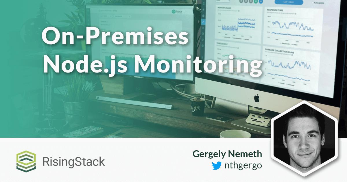 Announcement: On-premises Node.js Monitoring Tool