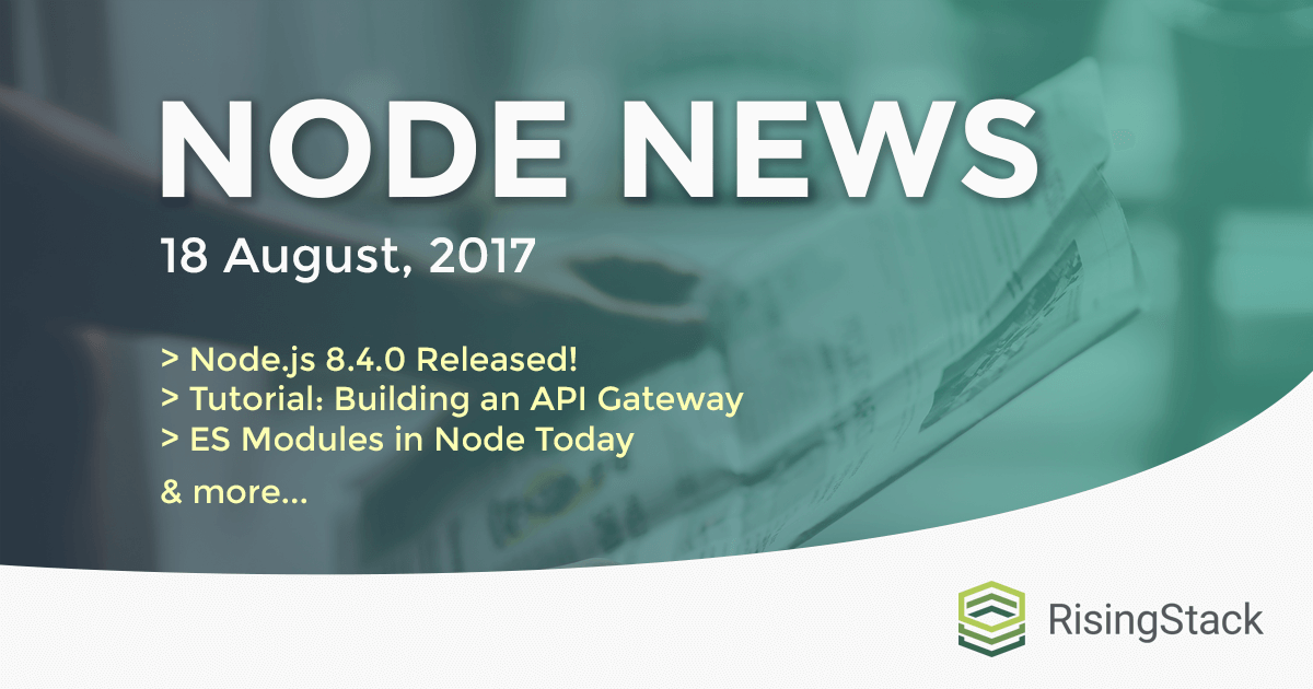 Node.js Weekly Update - 18 August