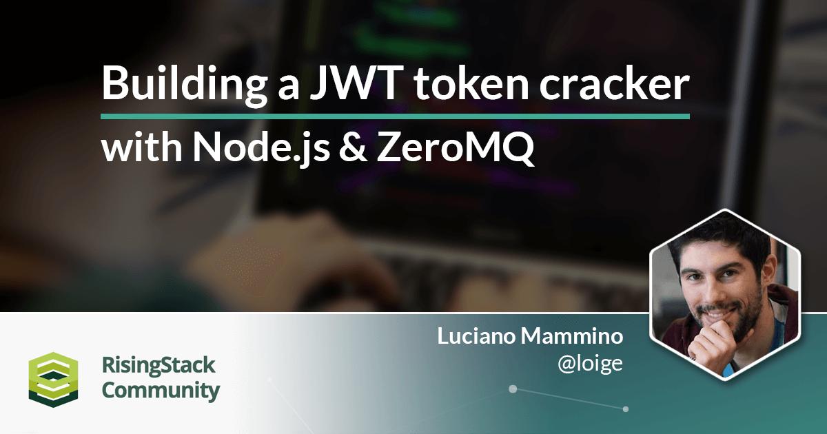 Building a JWT Token Cracker with ZeroMQ & Node.js (Part 2.)